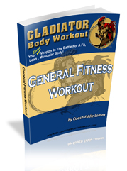 Gladiator Body Workout General Fitness Workout